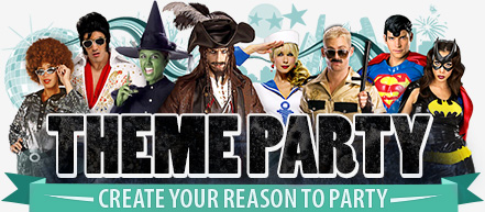 Theme Party - Create Your Reason To Party