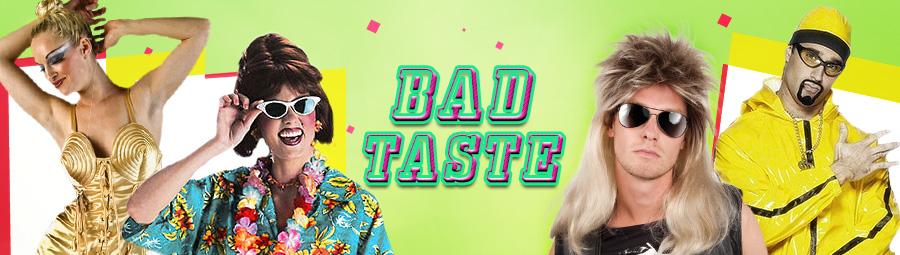 Bad Taste Deko