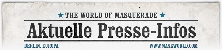 Aktuelle Presseinformationen von maskworld.com - den Kostümprofis